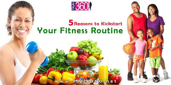 Reasons To Kickstart Your Fitness Routine