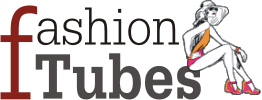 Fashion Tubes
